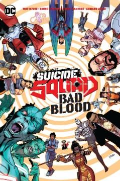 Suicide Squad : bad blood