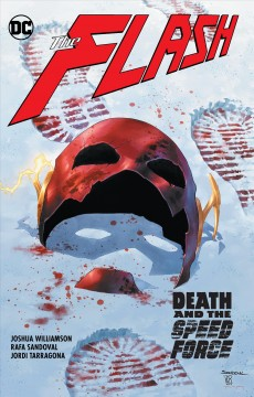 The Flash. Death and the Speed Force Vol. 12, Death and the speed force