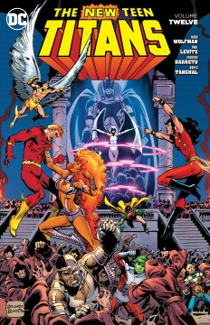 The New Teen Titans. The Final Battle! Volume twelve, The final battle!