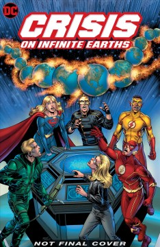 Crisis on infinite earths : the deluxe edition. Issue 1-2. Paragons rising