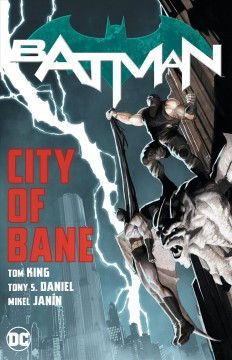 Batman, city of Bane : the complete collection