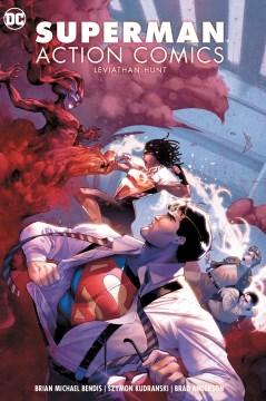 Superman Action Comics 3 : Leviathan Hunt