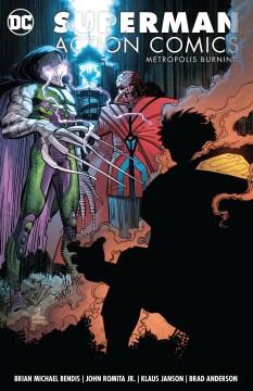 Metropolis burning / Action Comics: Metropolis Burning