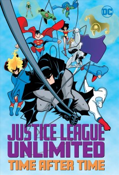 Justice League Unlimited, time after time. Time After Time
