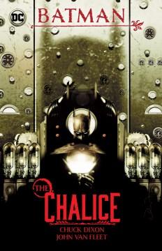 Batman : the chalice