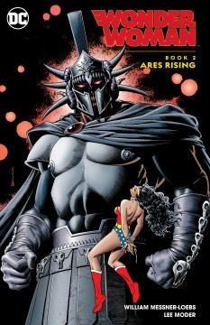 Wonder Woman. Ares Rising Book 2, Ares rising
