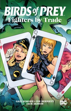 Birds of Prey : fighters by trade