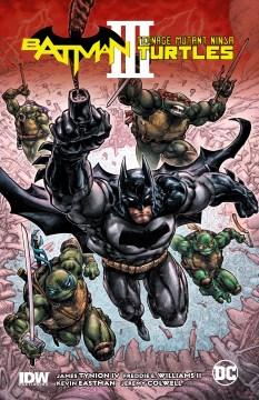 Batman/Teenage Mutant Ninja Turtles 3