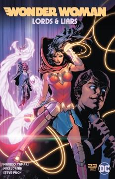 Wonder Woman : lords & liars