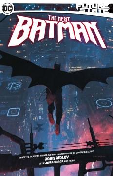 Future state : the next Batman