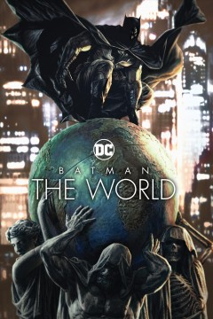Batman, the world