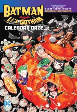Batman, Li'l Gotham : calendar daze