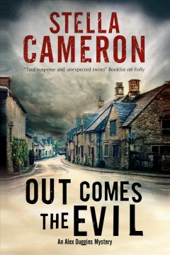 Out comes the evil / Stella Cameron.