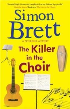 The killer in the choir / Simon Brett.