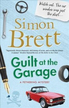 Guilt at the garage / Simon Brett.