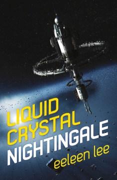 Liquid crystal nightingale / Eeleen Lee.