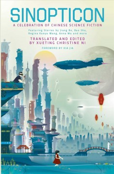 Sinopticon : New Chinese Science Fiction