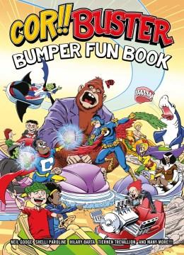 Cor!! Buster bumper fun book / Alec Worley, Lizzie Boyle, Lew Stringer, David Follett.