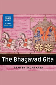 Bhagavad Gita : being a discourse between Arjuna, Prince of India, and the Supreme Being Under the Form of Krishna [electronic resource].