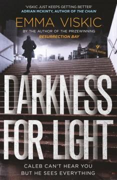 Darkness for Light