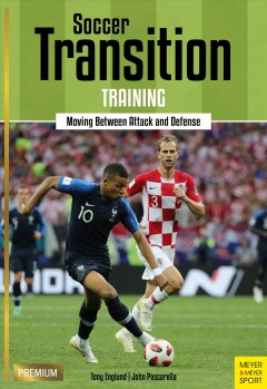 Soccer Transition Training : Moving Between Attack and Defense