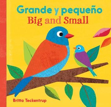 Grande y peque̜o / Big and Small