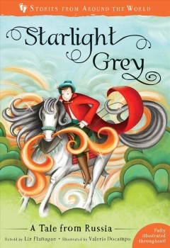 Starlight Grey : A Tale from Russia