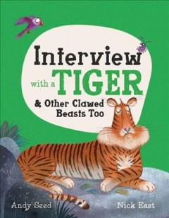 Interview With a Tiger & Other Clawed Beasts Too