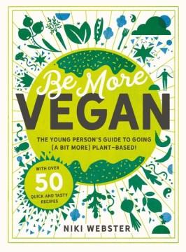 Be More Vegan : !