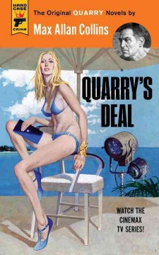 Quarry's deal / by Max Allan Collins.