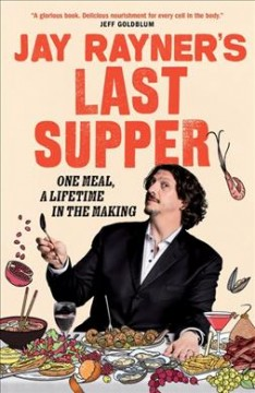 Jay Rayner's Last Supper