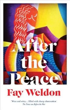 After the peace / Fay Weldon.