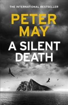 A silent death / Peter May.
