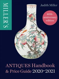Miller's Antiques Price Guide 2020-2021