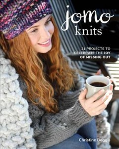 Jomo Knits : 21 Projects to Celebrate the Joy of Missing Out