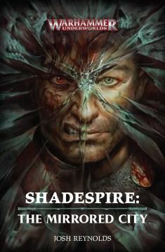 Shadespire : The Mirrored City
