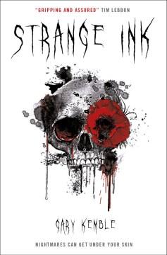 Strange ink / Gary Kemble.