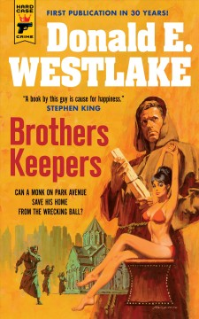 Brothers keepers / by Donald E. Westlake.