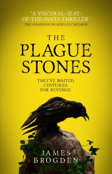 The plague stones / James Brogden.