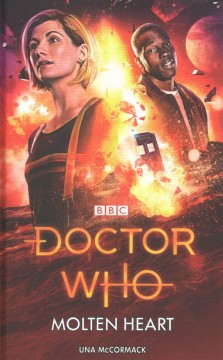 Doctor Who: the Molten Heart