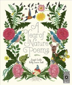 A year of nature poems / Joseph Coelho ; illustrations, Kelly Louise Judd.
