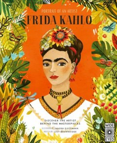 Portrait of an Artist : Frida Kahlo