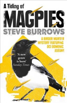 A tiding of magpies / Steve Burrows.