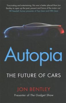 Autopia : The Future of Cars