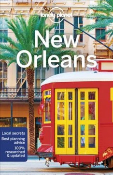 New Orleans / Adam Karlin, Ray Bartlett.