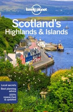 Scotland's highlands & islands / Neil Wilson, Andy Symington.