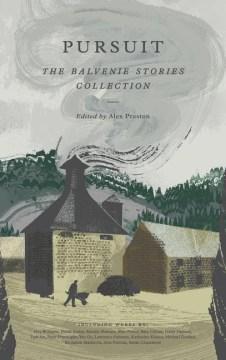 Pursuit : The Balvenie Stories Collection