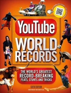 Youtube World Records 2020 : The Internet's Greatest Record-Breaking Feats