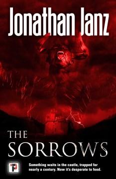 The sorrows / Jonathan Janz.