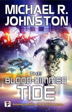 The Blood-dimmed Tide : The Blood-dimmed Tide